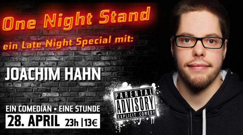 ONE NIGHT STAND – MIT: JOACHIM HAHN @28. APRIL