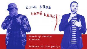 Stand-up Comedy: KussKuss BangBang! @ Deriva