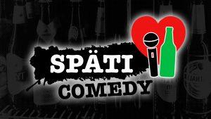 Späti Comedy [Aufzeichnung] @ We love Späti