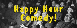 Happy Hour Comedy @ Cafe Nr. 10 / Emporium