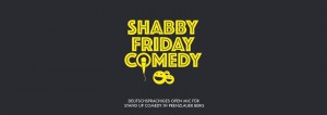 Shabby Comedy @ Mad Monkey Room