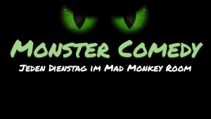 Monster Comedy @ Mad Monkey Room